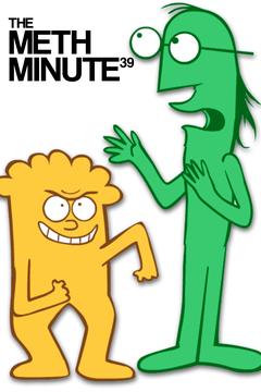 The Meth Minute 39