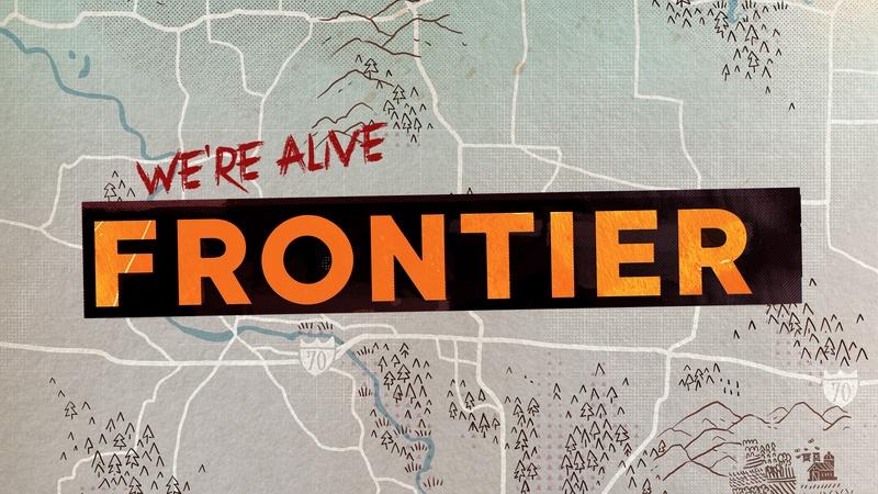 We're Alive: Frontier
